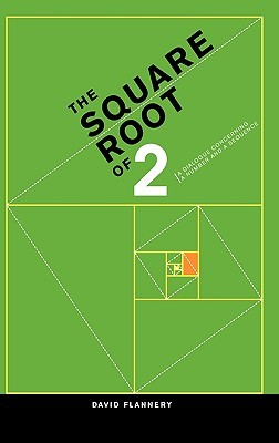 The Square Root of 2 by David Flannery