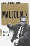 Malcolm X: A Life...