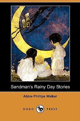 Sandman's Rainy Day Stories