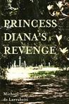 Princess Diana's Revenge