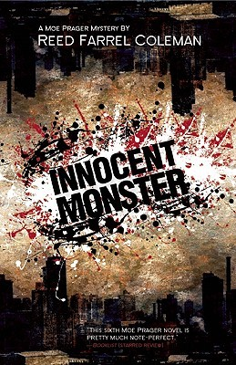 Innocent Monster by Reed Farrel Coleman