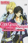 Code Geass - Lelouch of the Rebellion - Knight: Official Comic Anthology - For Girls, Vol. 2