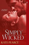 Simply Wicked (House of Pleasure #4)
