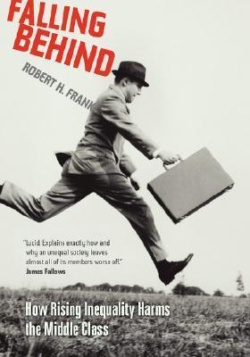 Falling Behind by Robert H. Frank