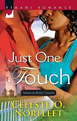 Just One Touch by Celeste O. Norfleet