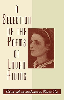 A Selection of the Poems of Laura Riding