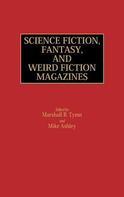 Science Fiction, Fantasy, and Weird Fiction Magazines