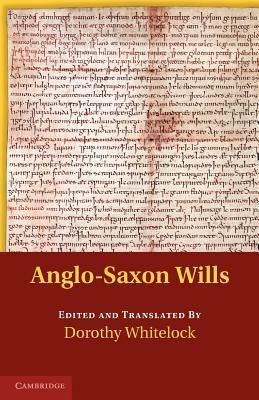 Anglo-Saxon Wills