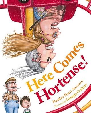 Here Comes Hortense!