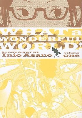 What a Wonderful World!, Vol. 1 by Inio Asano