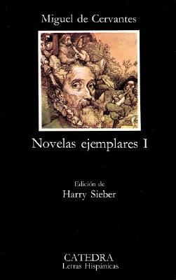 Novelas Ejemplares I (Novelas Ejemplares, #1)