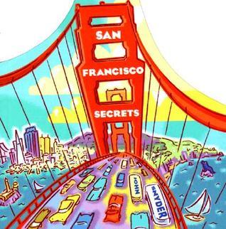 San Francisco Secrets by John Snyder