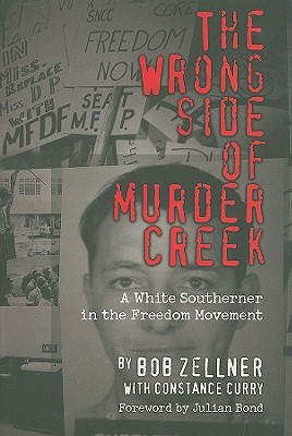 The Wrong Side of Murder Creek by Bob Zellner