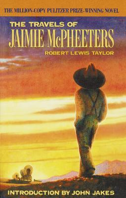 The Travels of Jaimie McPheeters by Robert Lewis Taylor
