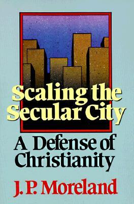 scaling-the-secular-city-a-defense-of-christianity