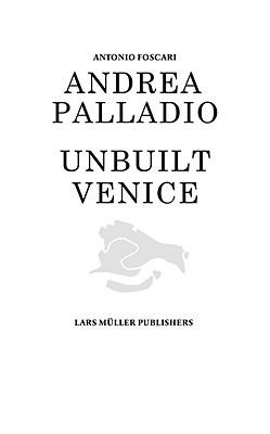 Andrea palladio unbuilt venice by antonio foscari 10380193 fandeluxe Images