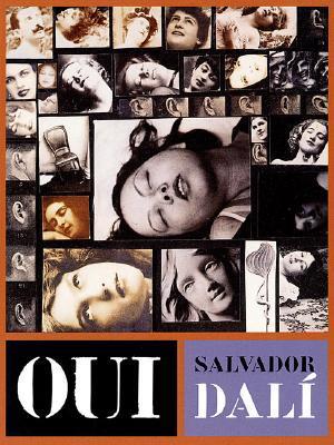 Oui: The Paranoid-Critical Revolution: Writings 1927-1933