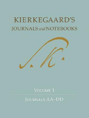 Journals and Notebooks, Vol 1 by Søren Kierkegaard