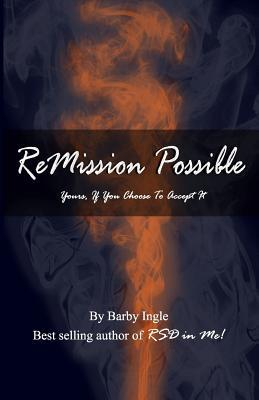 ReMission Possible: Yours, If You Choose To Accept It
