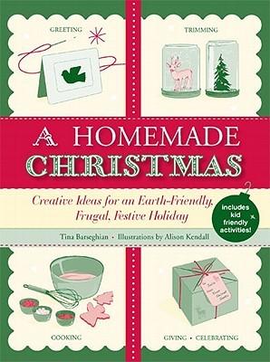 A Homemade Christmas by Tina Barseghian