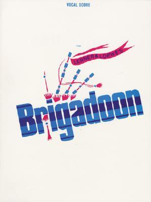 Brigadoon (Vocal Score)