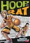 Hoop Rat by Troy     Denning