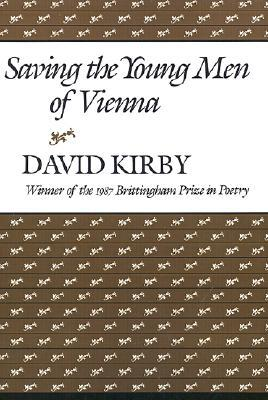 Saving the Young Men of Vienna (Brittingham Prize in Poetry (Series).)