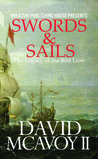 Swords & Sails: The Legacy of the Red Lion