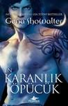 En Karanlık Öpücük by Gena Showalter