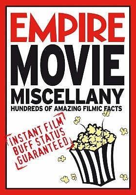 Empire Movie Miscellany: Instant Film Buff Status Guaranteed