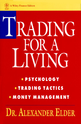 trading-for-a-living-psychology-trading-tactics-money-management