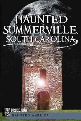 Haunted Summerville