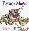 Possum Magic by Mem Fox