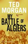 My Battle of Algiers: A Memoir