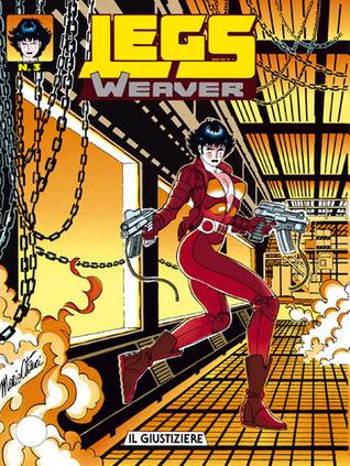 Legs Weaver n. 3: Il giustiziere