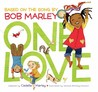 One Love by Cedella Marley