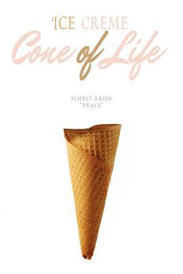 Ice Cre'me Cone of Life: Cre'me de la Cre'me of Life