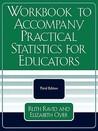 Workbook to Accompany Practical Statistics for Educators