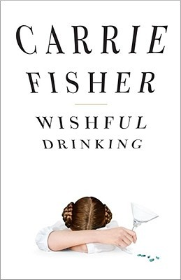 Wishful Drinking (Hardcover)