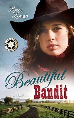 Beautiful Bandit (Lone Star Legends, #1)