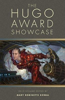 The Hugo Award Showcase by Mary Robinette Kowal