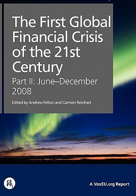 The First Global Financial Crisis of the 21st Century - Part II: June-December, 2008