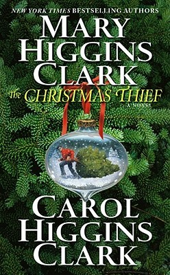 The Christmas Thief by Mary Higgins Clark