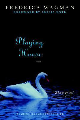 Playing House by Fredrica Wagman