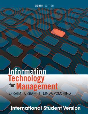 Information technology for management improving strategic and operati….