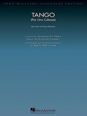 Tango (Por Una Cabeza): Violin with Piano Reduction