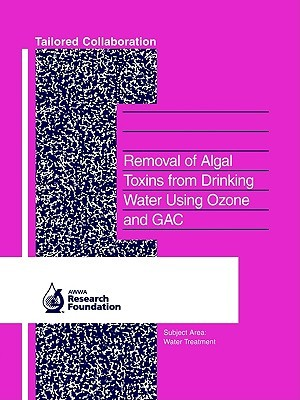 Removal of Algal Toxins from Drinking Water Using Ozone and Gac