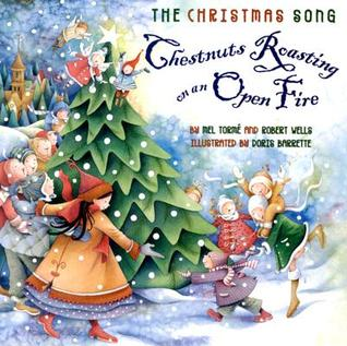 The Christmas Song: Chestnuts Roasting on an Open Fire