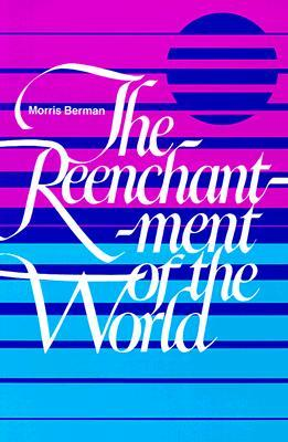 The Reenchantment of the World