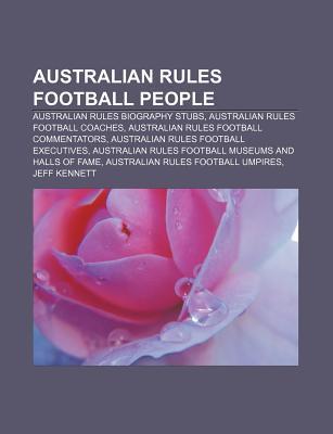 Australian Rules Football People: Australian Rules Biography Stubs, Australian Rules Football Coaches, Australian Rules Football Commentators